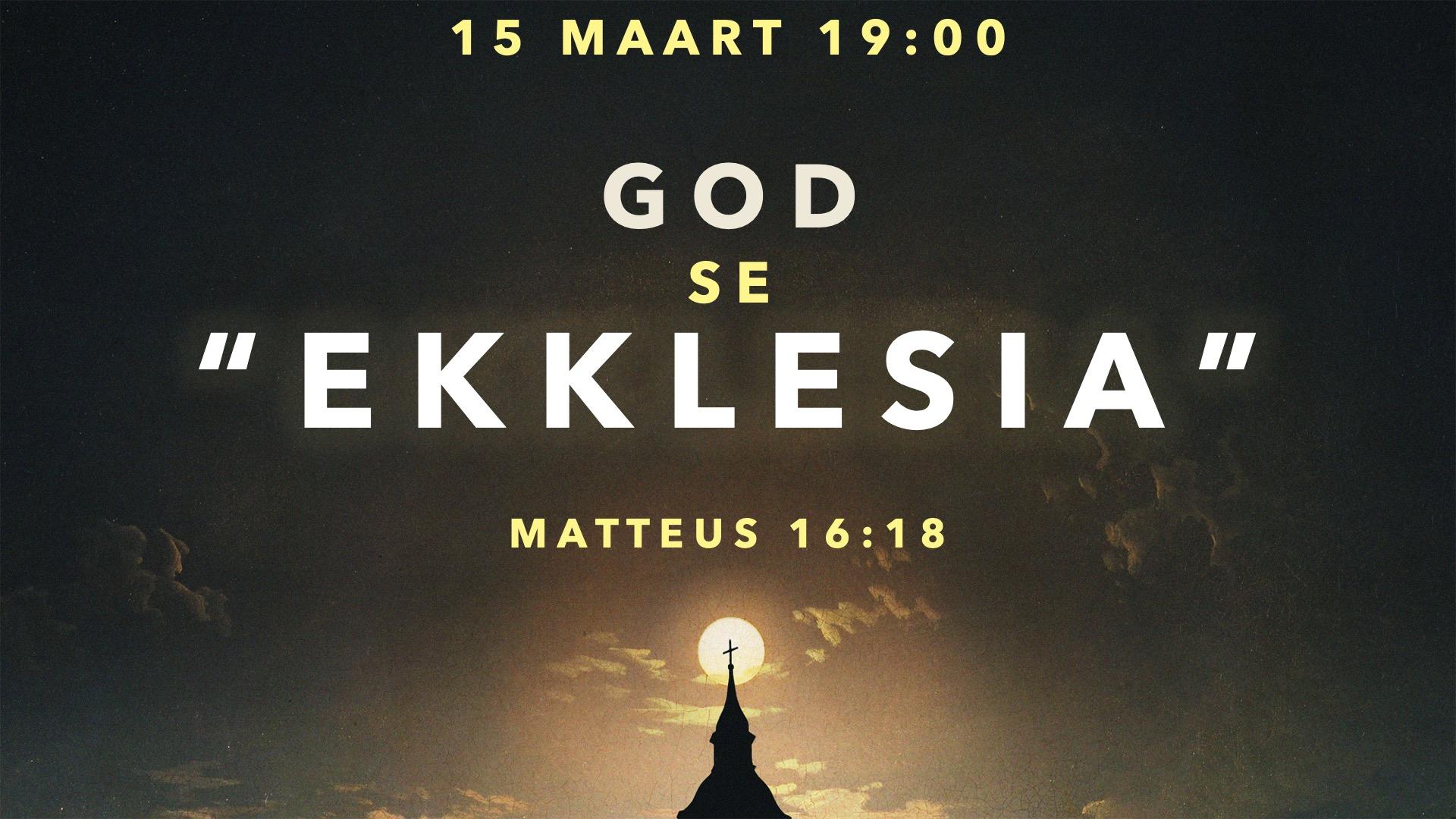 """God se """"Ekklesia"""""""
