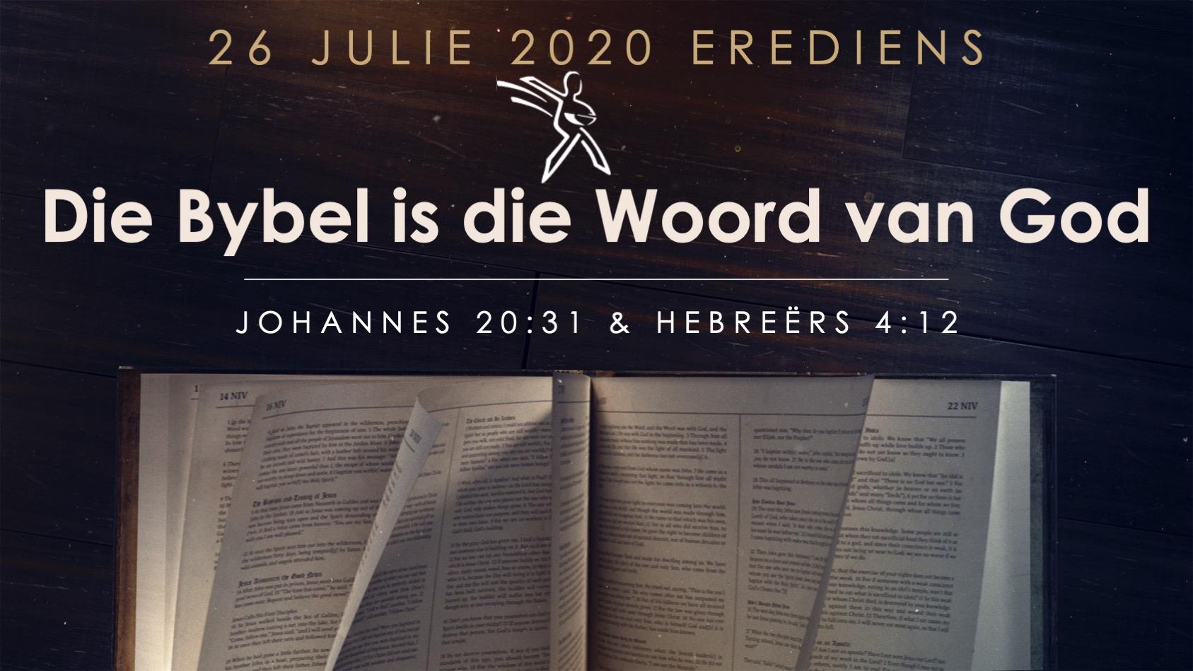 Die Bybel is die Woord van God